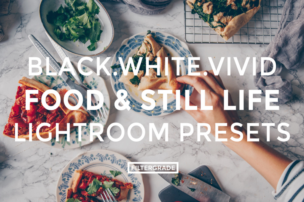 black.white.vivid. Moody Food & Still Life Photography Lightroom Presets